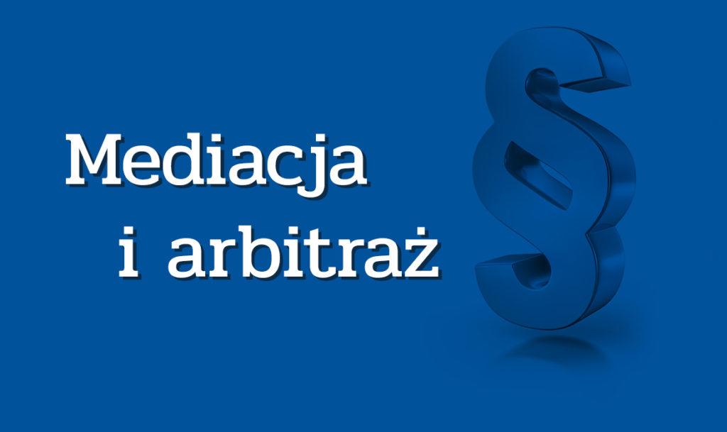 Mediacja i arbitraż